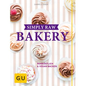 Backbuch Simply Raw Bakery | Rohköstlich & vegan backen