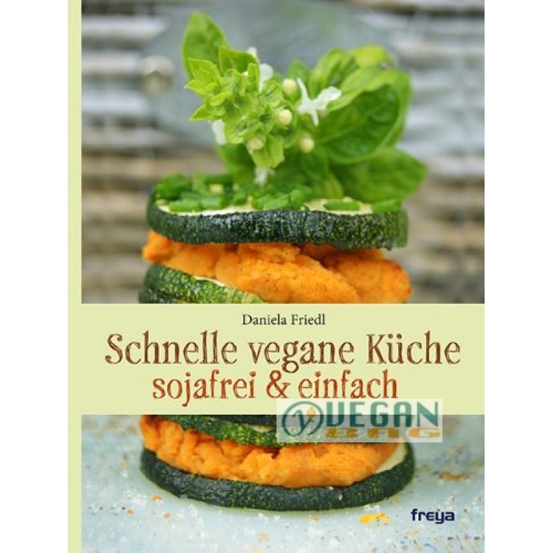 Kochbuch Schnelle vegane Küche Daniela Friedl -